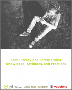 Teen Privacy and Safety Online - Knowledge, Attitudes, and Practices